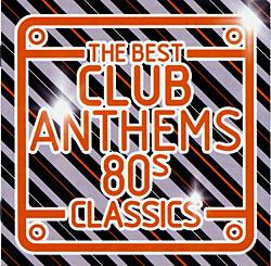 CD - The Best Club Anthems 80s Classics - Various | Redditch