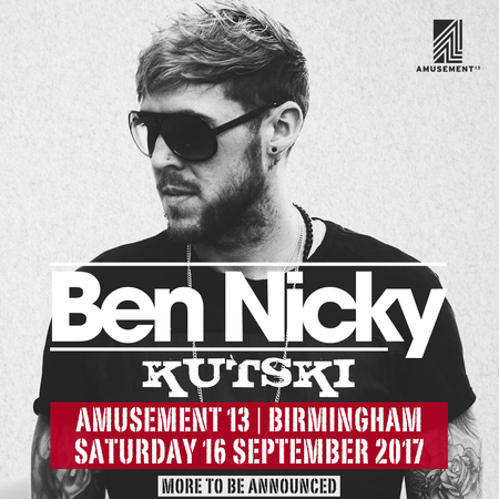 Ben Nicky @ Amusement 13, Birmingham