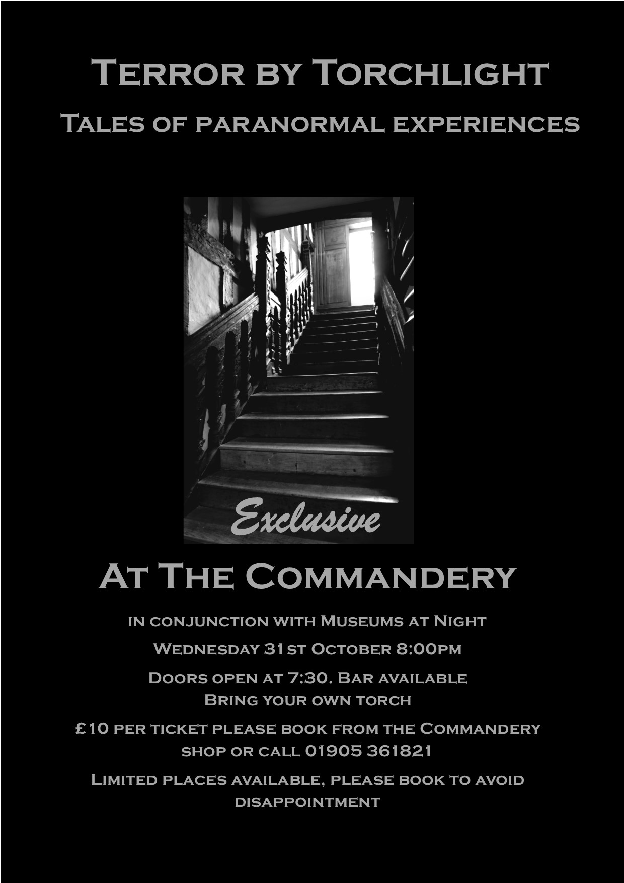 Terror by Torchlight -Tales of Paranormal Experiences at The Commandery